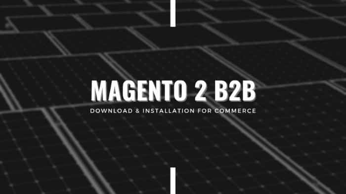 magento-2-b2b-download-install-commerce
